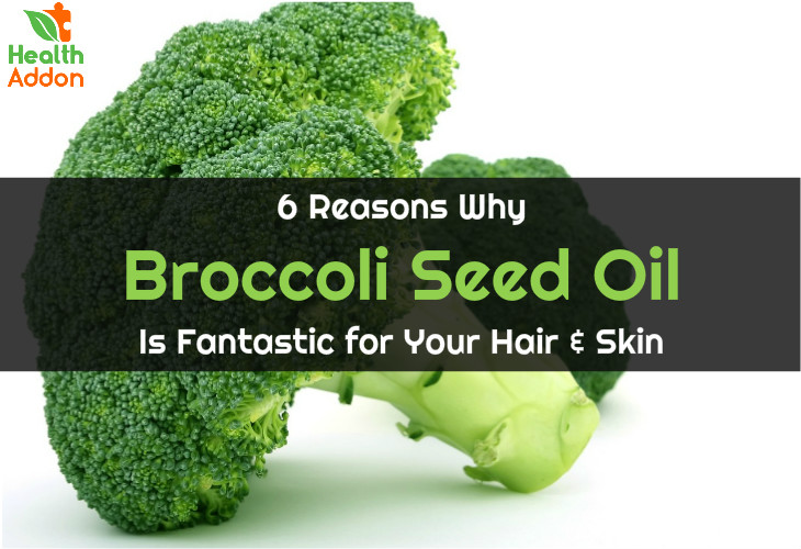 Broccoli Seed Oil Benefits